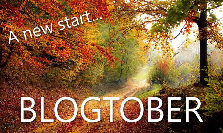 Blogtober: an excuse to start blogging again