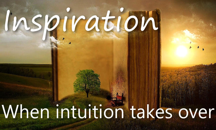 Inspiration: when intuition takes over
