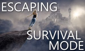 Escaping survival mode: the path to a better life